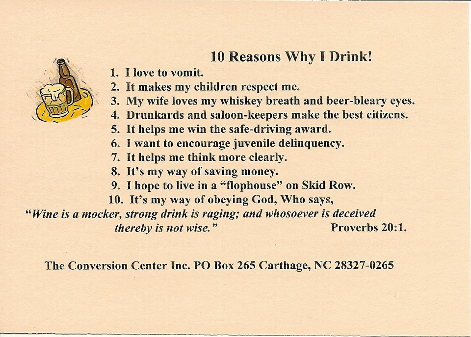 10 Reasons Why I Drink!