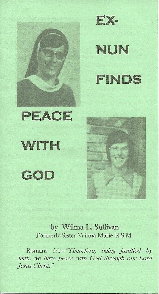 Ex-Nun Finds Peace With God - Wilma L. Sullivan
