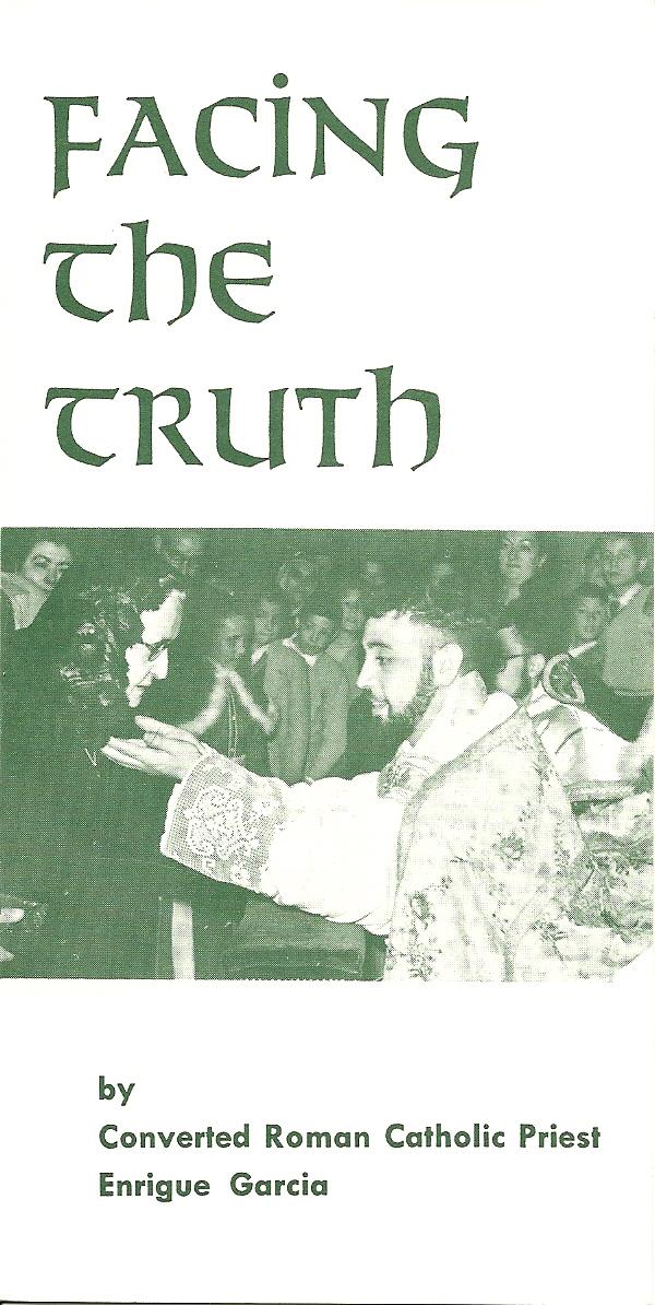 Facing the Truth  -  Enrigue Garcia