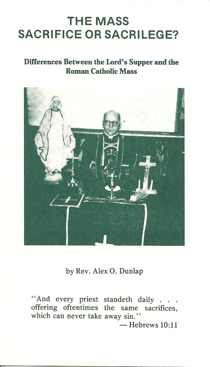 The Mass - Sacrifice or Sacrilege? - Alex O.Dunlap