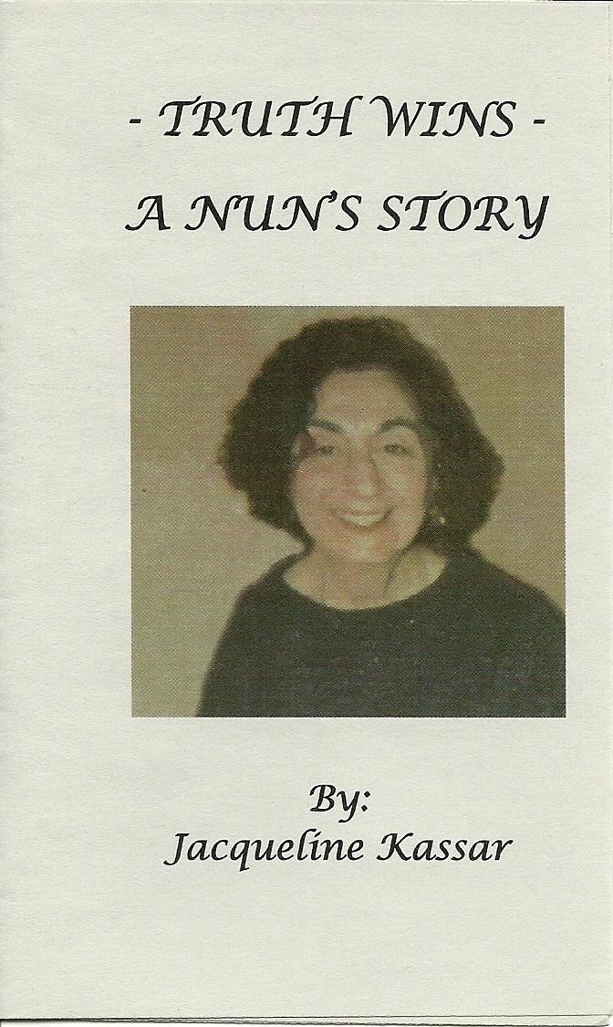 Truth Wins - A Nun's Story  - Jacqueline Kassar
