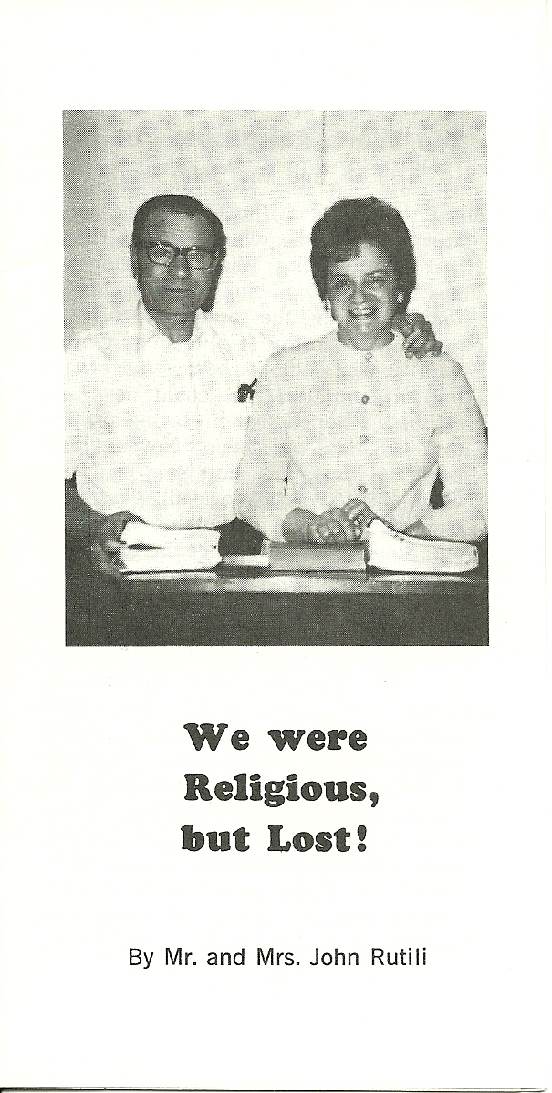We Were Religious, BUT Lost! - Mr. & Mrs. John Rutili