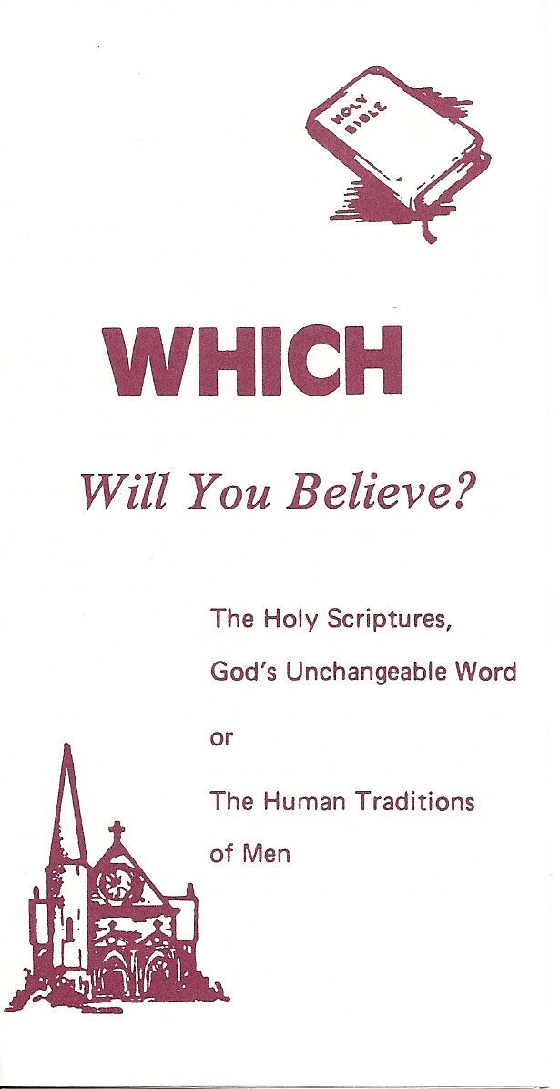 Which Will You Believe - God's unchangeable Word or the Human Traditions of Men?